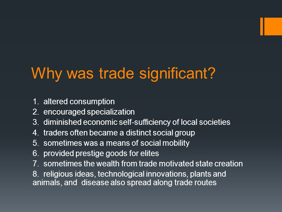 Why was trade significant