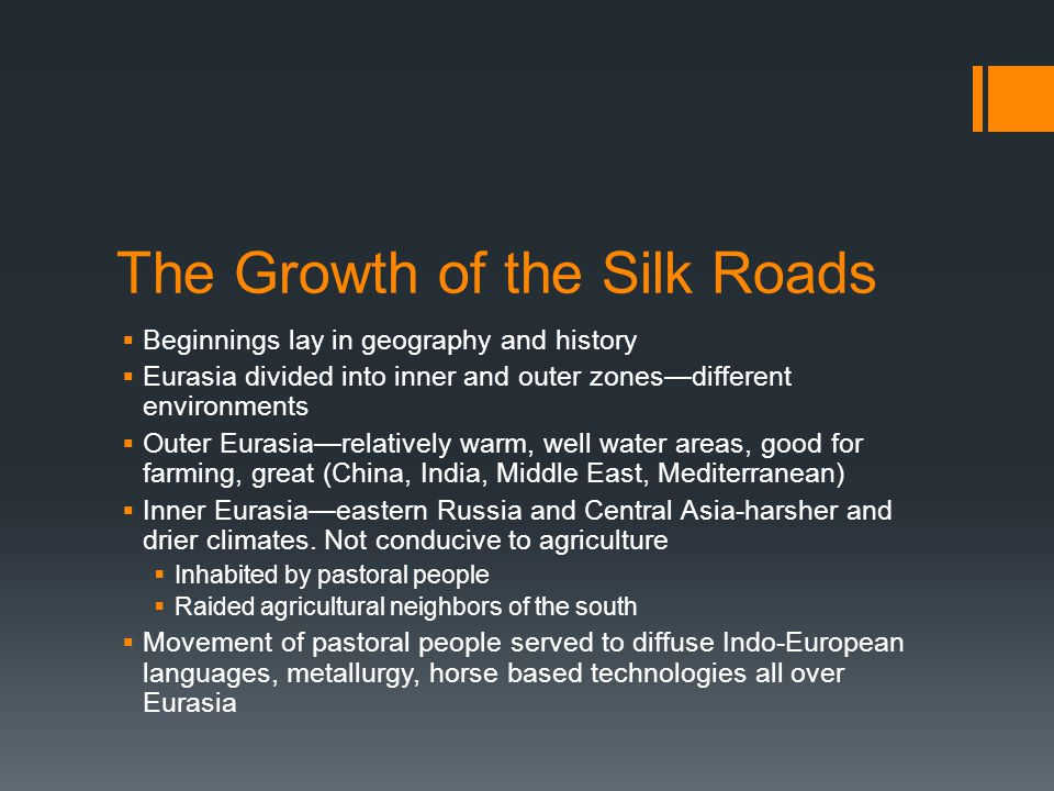 The Growth of the Silk Roads