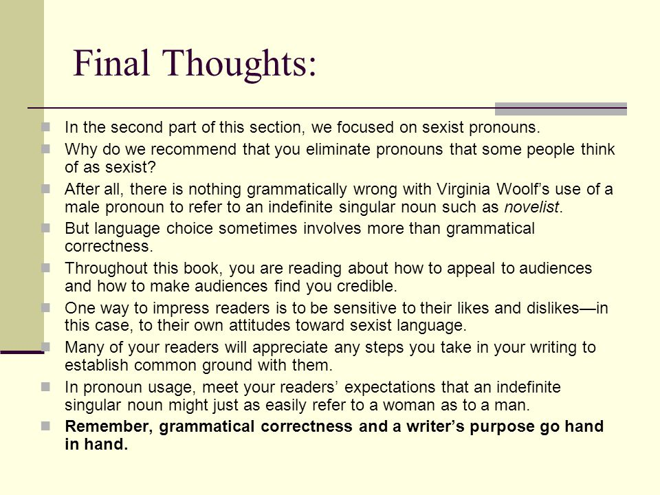 Final Thoughts: In the second part of this section, we focused on sexist pronouns.