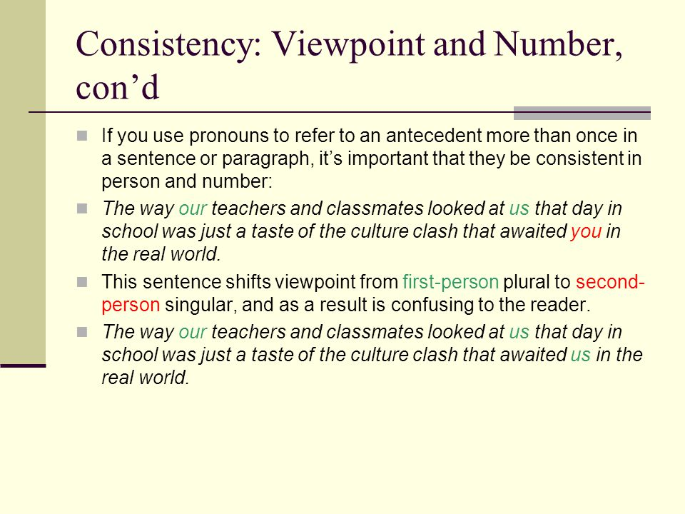 Consistency: Viewpoint and Number, con'd