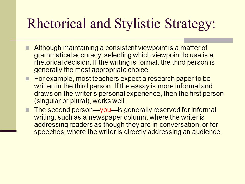 Rhetorical and Stylistic Strategy: