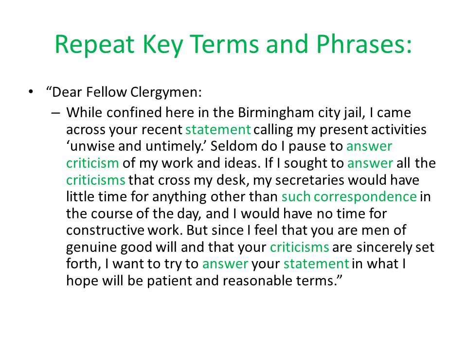 Repeat Key Terms and Phrases: