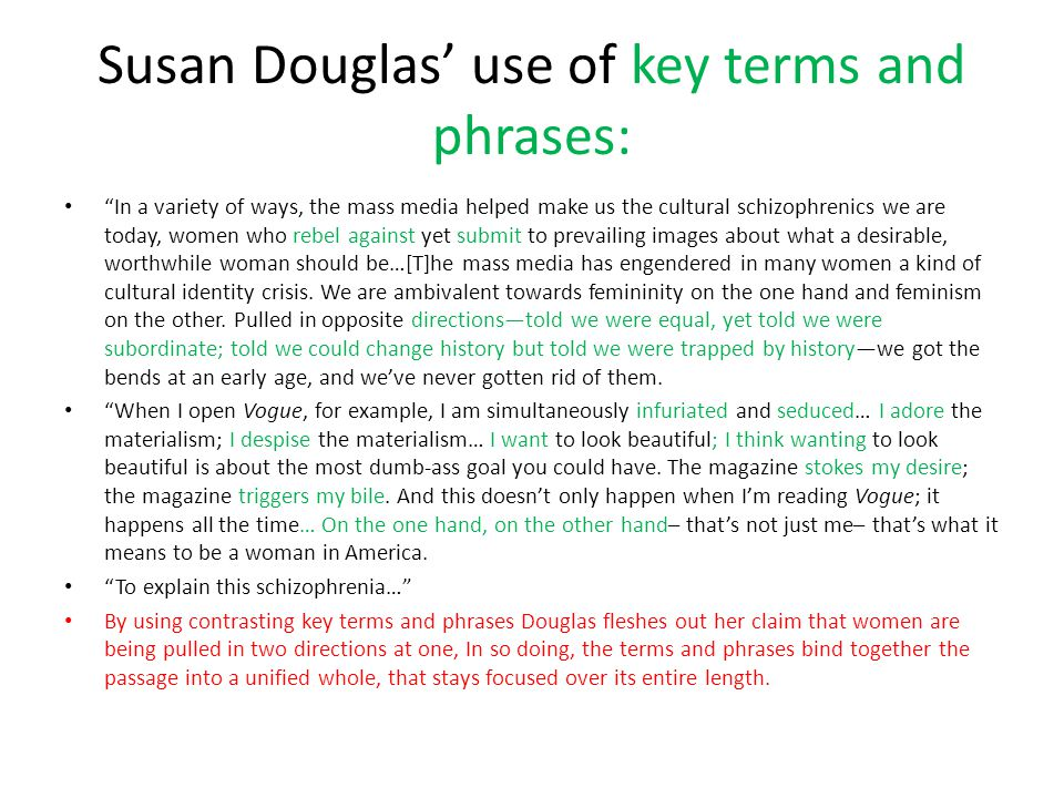 Susan Douglas' use of key terms and phrases: