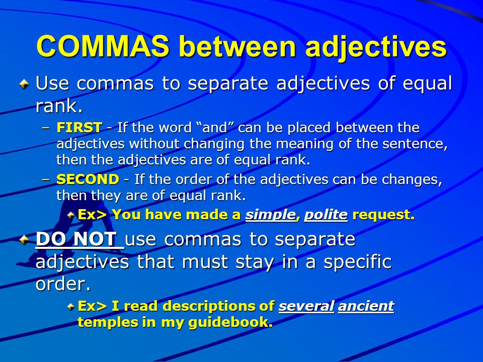COMMAS between adjectives