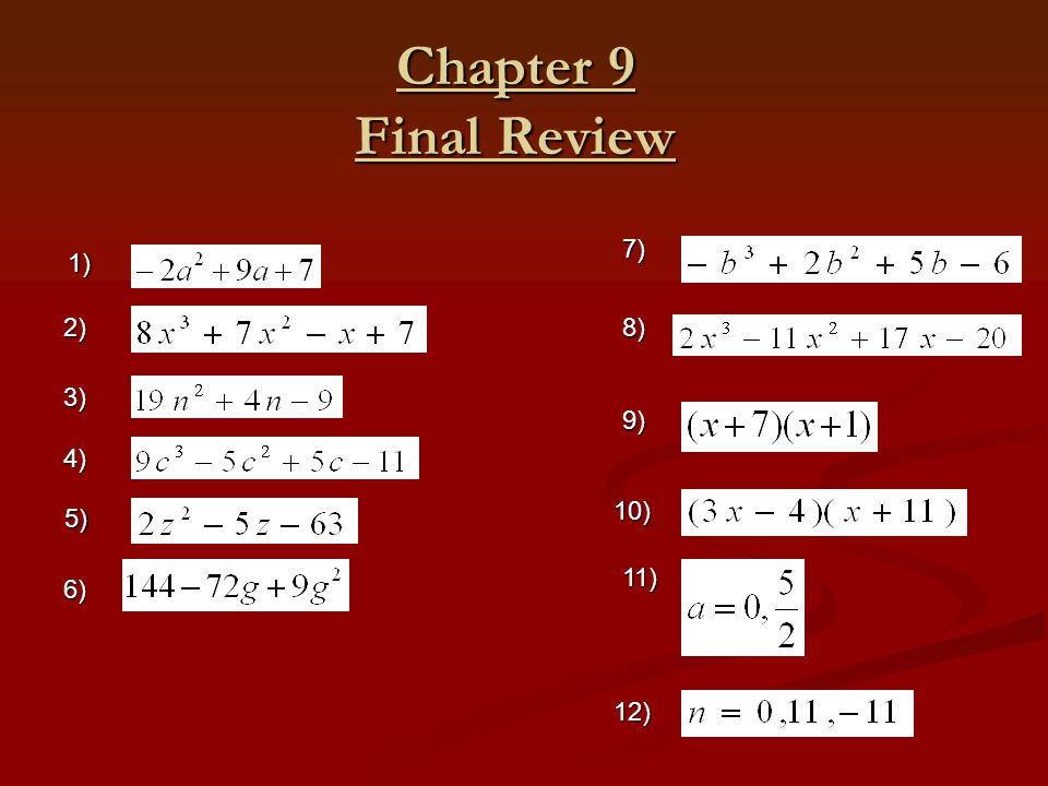 Chapter 9 Final Review 7) 1) 2) 8) 3) 9) 4) 10) 5) 11) 6) 12)