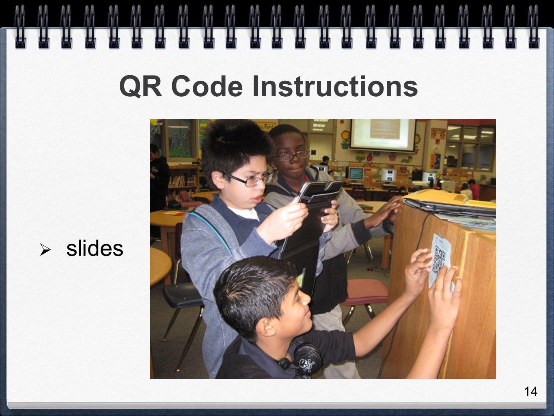 QR Code Instructions slides