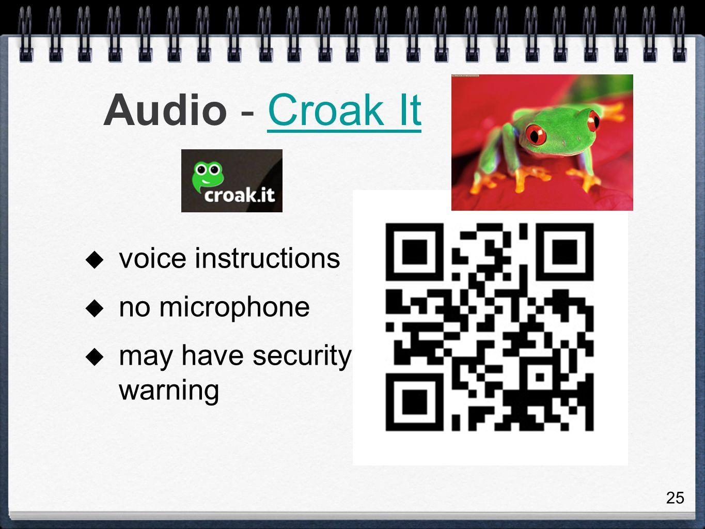 Audio - Croak It voice instructions no microphone