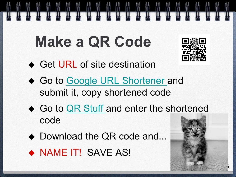 Make a QR Code Get URL of site destination