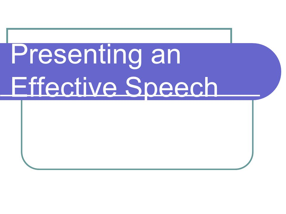 Presenting an Effective Speech