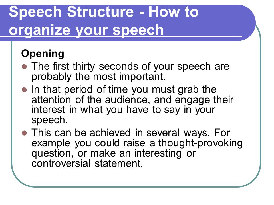Speech Structure - How to organize your speech