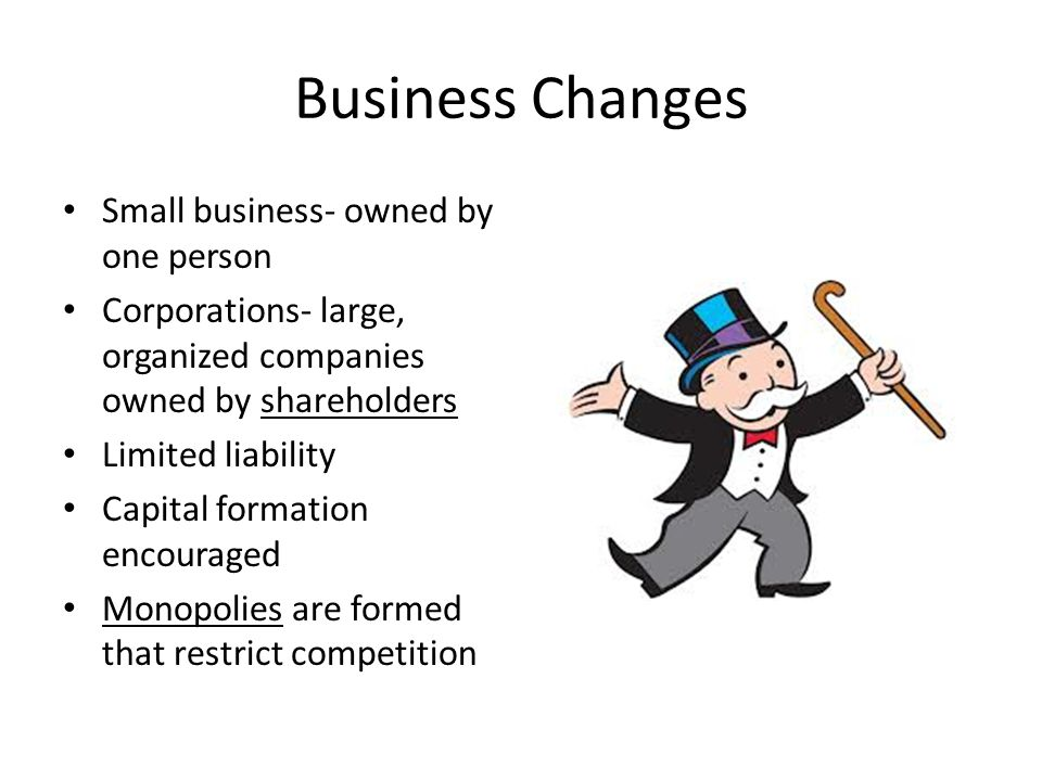 Business Changes Small business- owned by one person