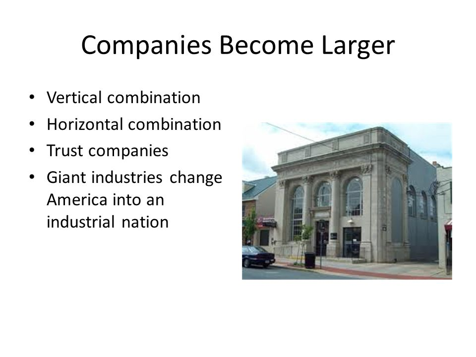 Companies Become Larger