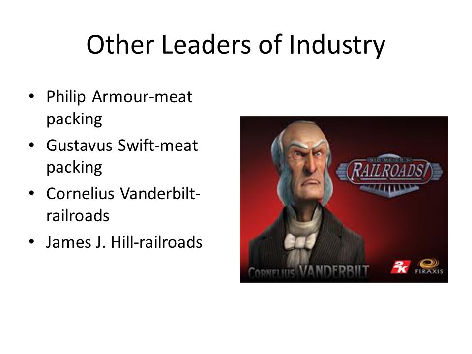 Other Leaders of Industry