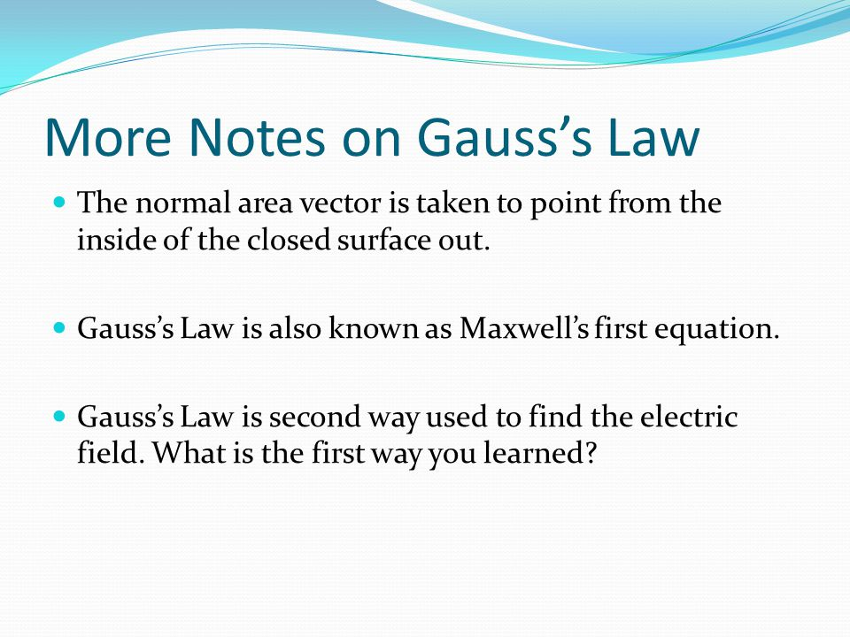 More Notes on Gauss's Law