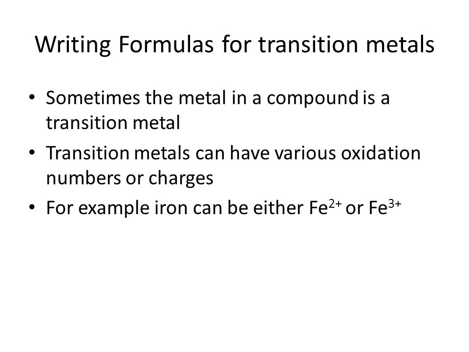 Writing Formulas for transition metals
