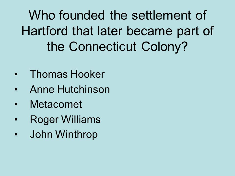 Who founded the settlement of Hartford that later became part of the Connecticut Colony