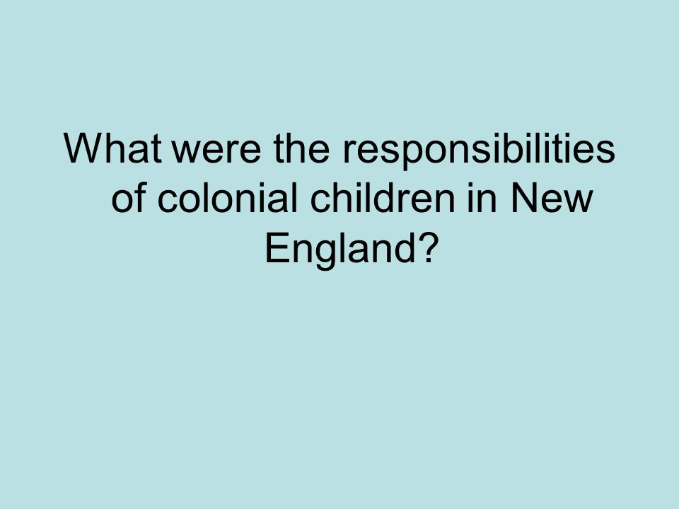 What were the responsibilities of colonial children in New England