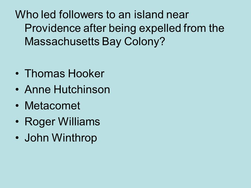Who led followers to an island near Providence after being expelled from the Massachusetts Bay Colony