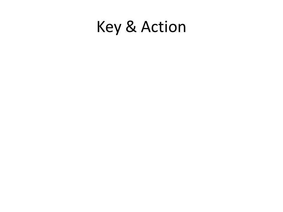 Key & Action