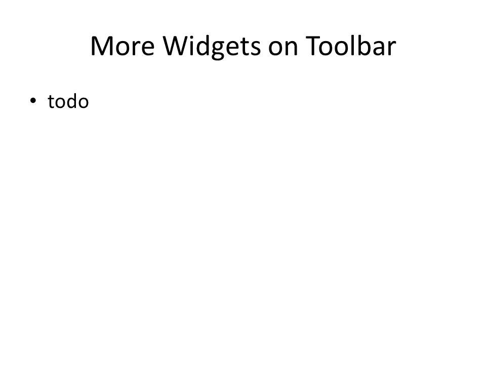 More Widgets on Toolbar
