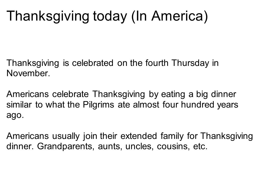 Thanksgiving today (In America)