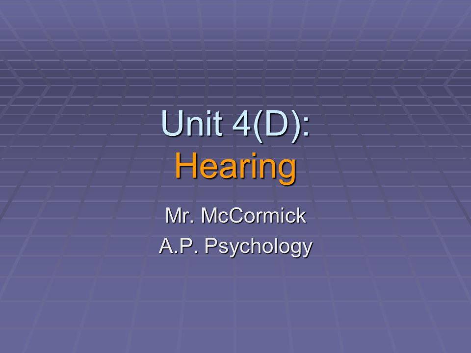 Mr. McCormick A.P. Psychology