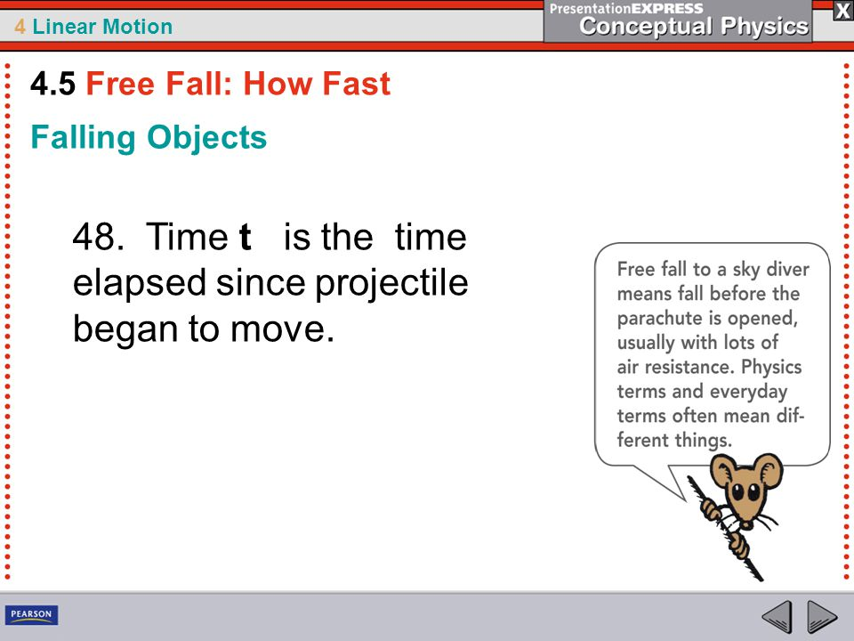 48. Time t is the time elapsed since projectile began to move.