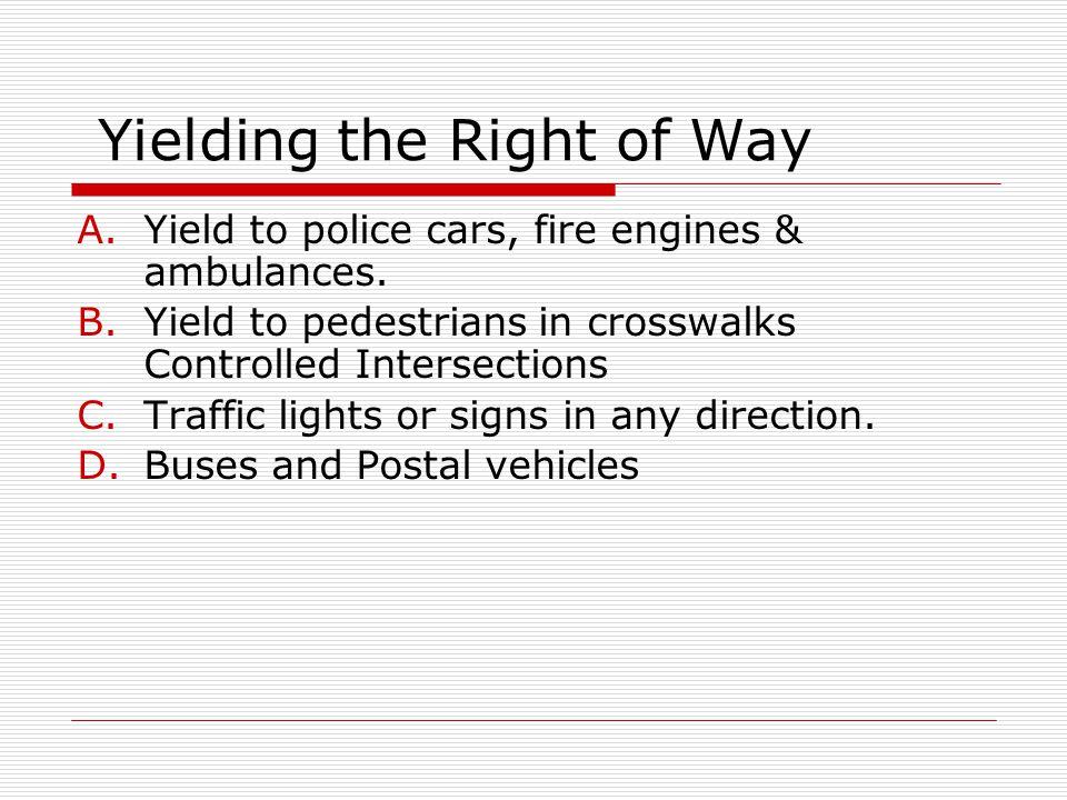 Yielding the Right of Way