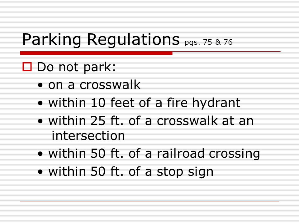 Parking Regulations pgs. 75 & 76