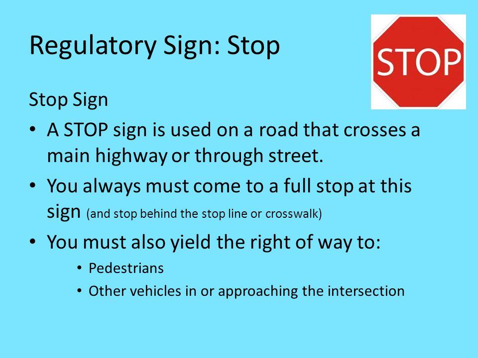 Regulatory Sign: Stop Stop Sign