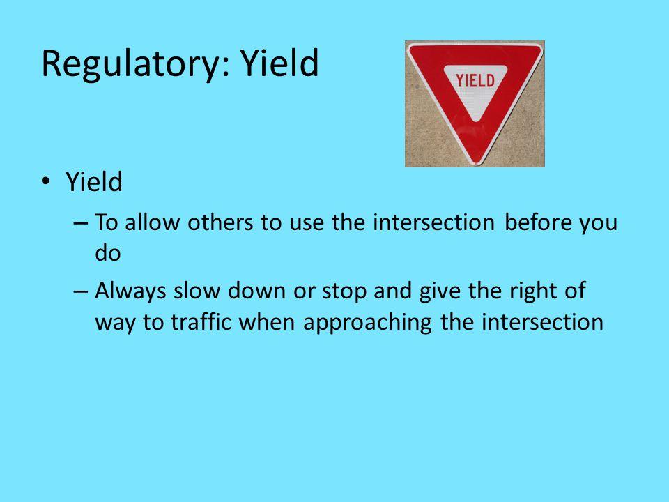 Regulatory: Yield Yield