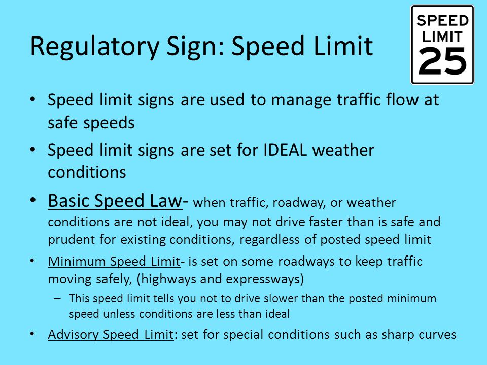 Regulatory Sign: Speed Limit