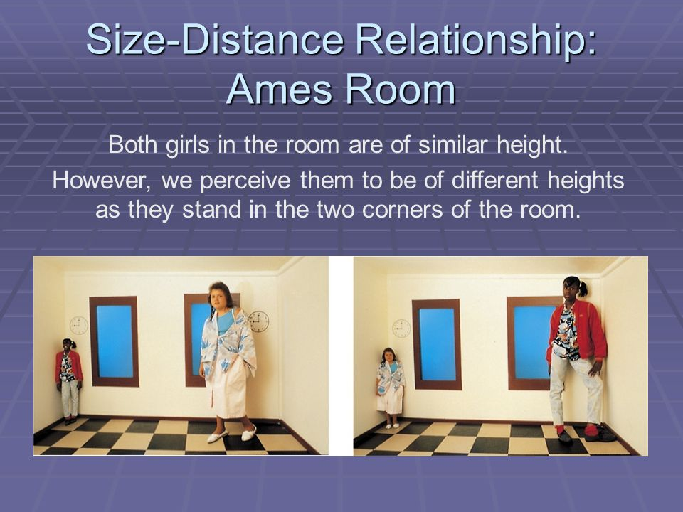 Size-Distance Relationship: Ames Room