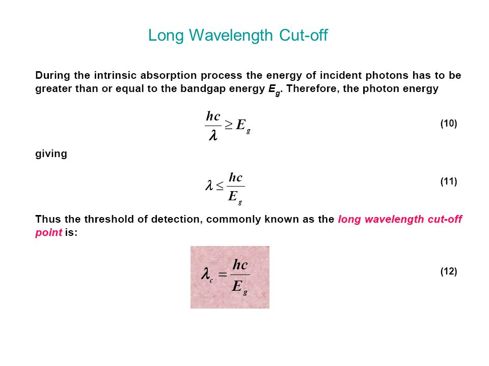 Long Wavelength Cut-off