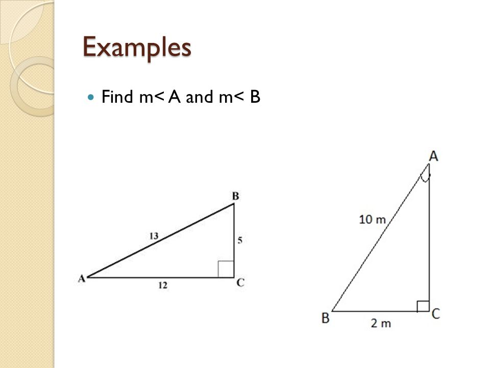 Examples Find m< A and m< B