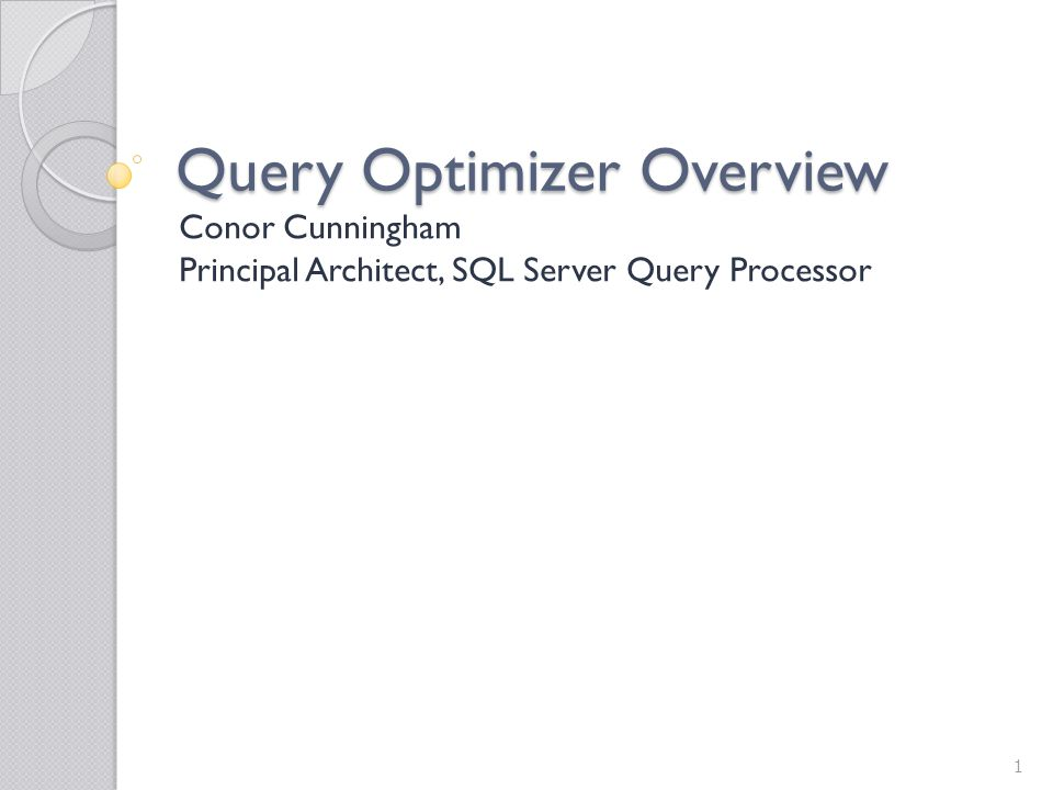 Query Optimizer Overview