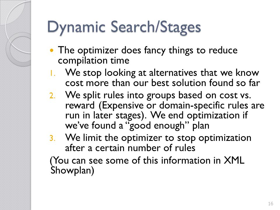 Dynamic Search/Stages