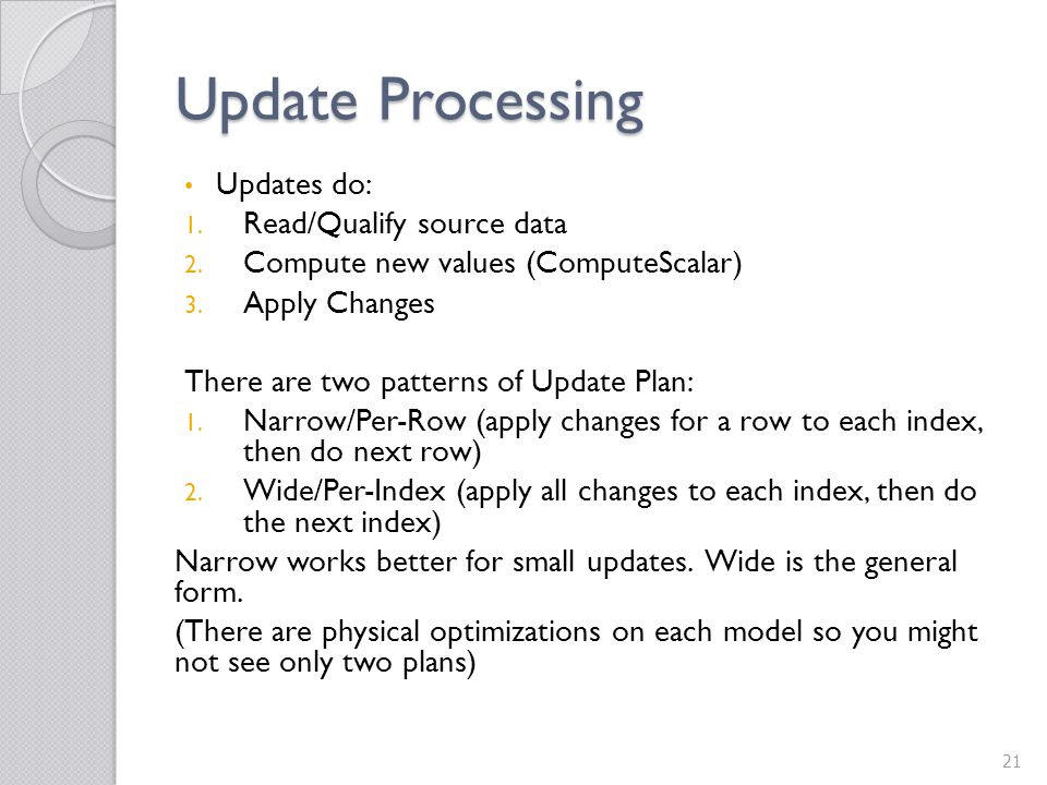 Update Processing Updates do: Read/Qualify source data