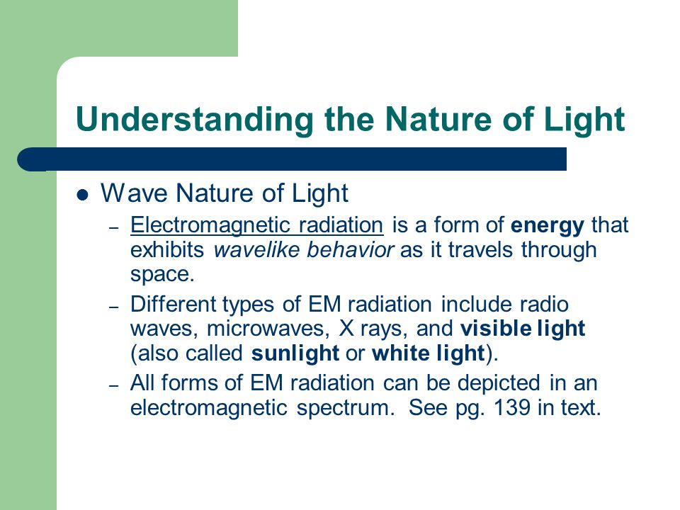Understanding the Nature of Light
