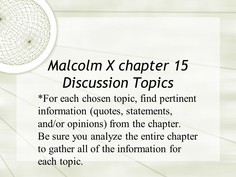 Malcolm X chapter 15 Discussion Topics