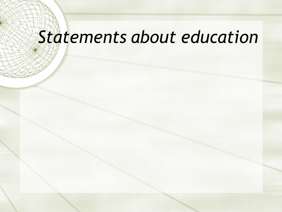 Statements about education