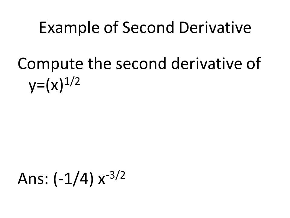Example of Second Derivative