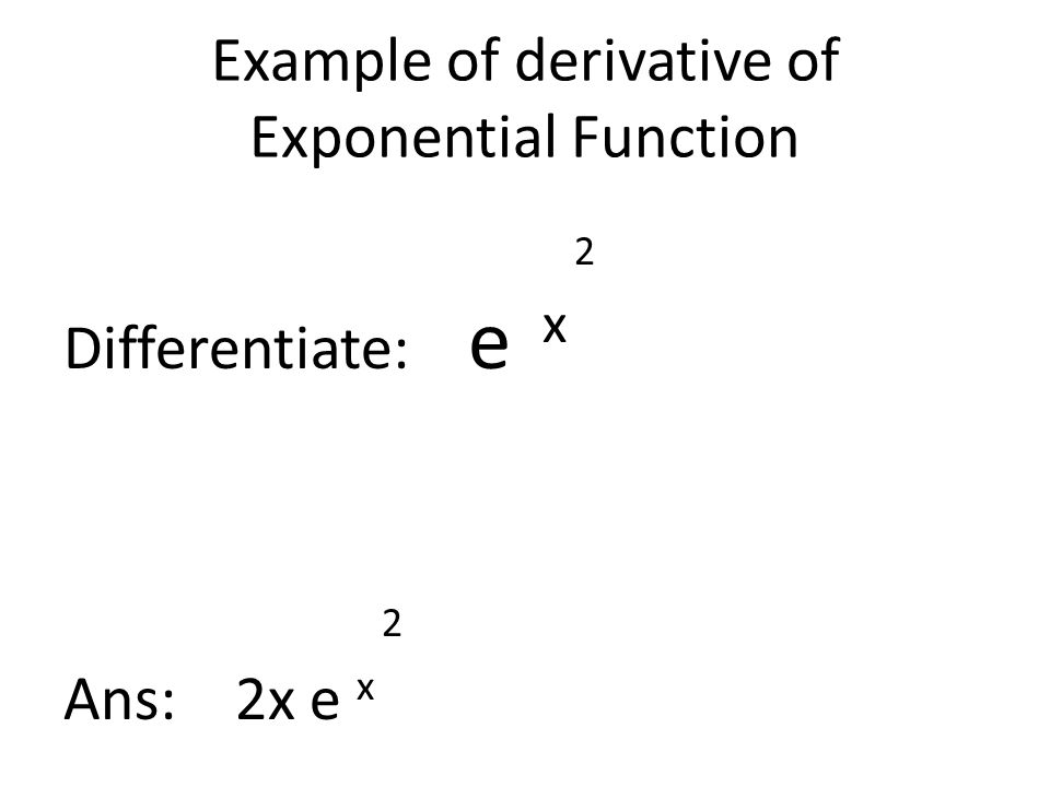Example of derivative of Exponential Function