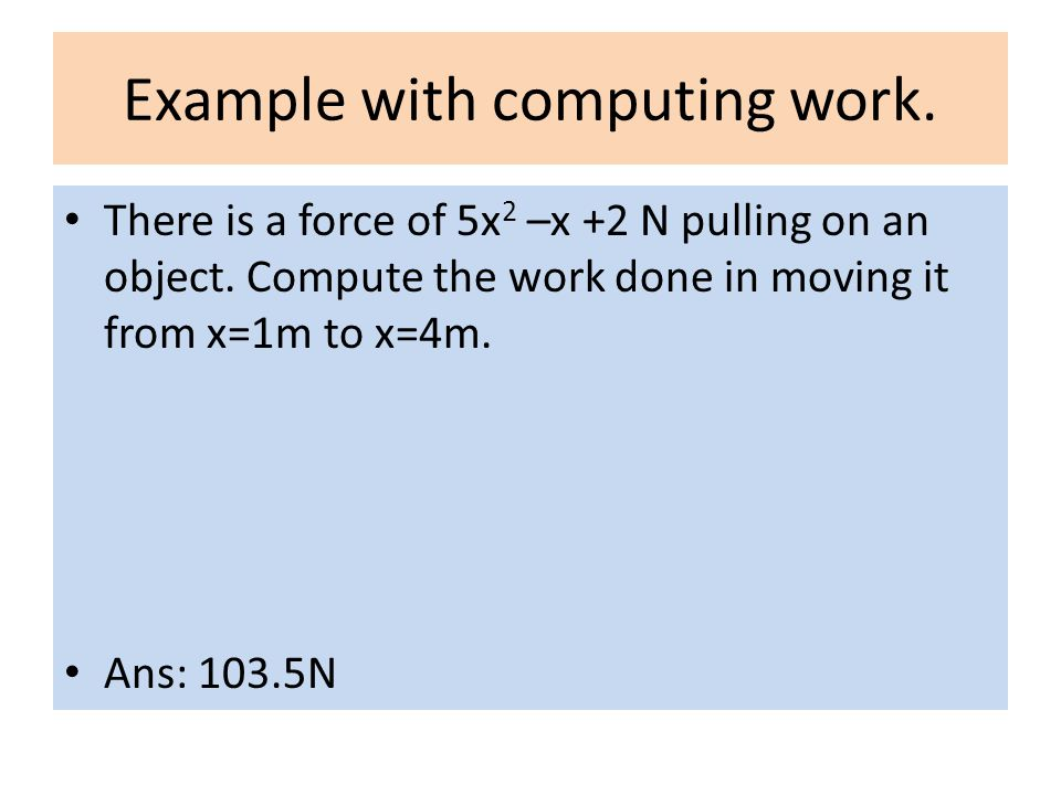 Example with computing work.