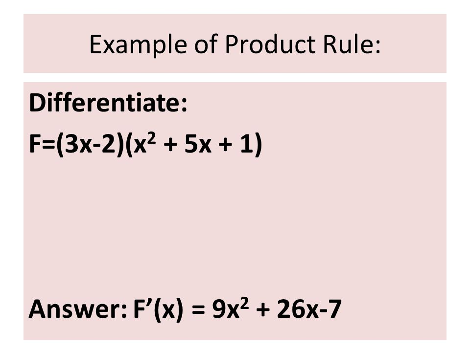 Example of Product Rule: