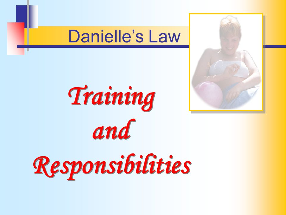 Training and Responsibilities