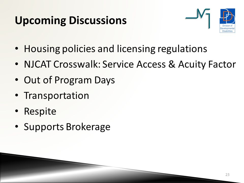 Upcoming Discussions Housing policies and licensing regulations