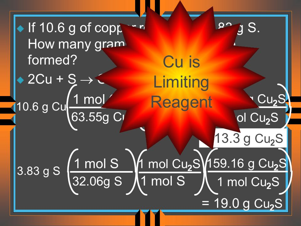 If 10. 6 g of copper reacts with 3. 83 g S