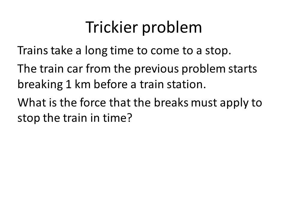 Trickier problem