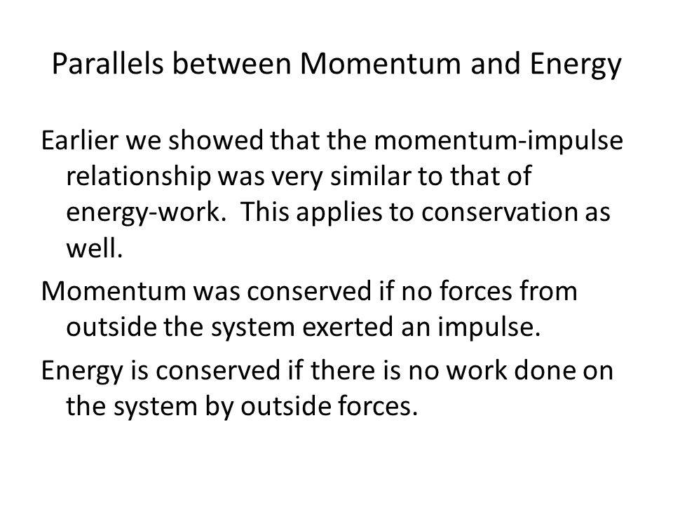 Parallels between Momentum and Energy